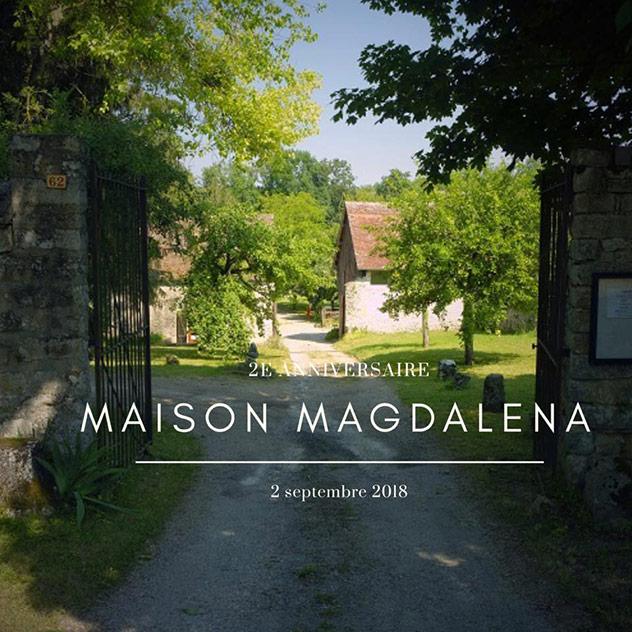 2e anniversaire de la Maison Magdalena