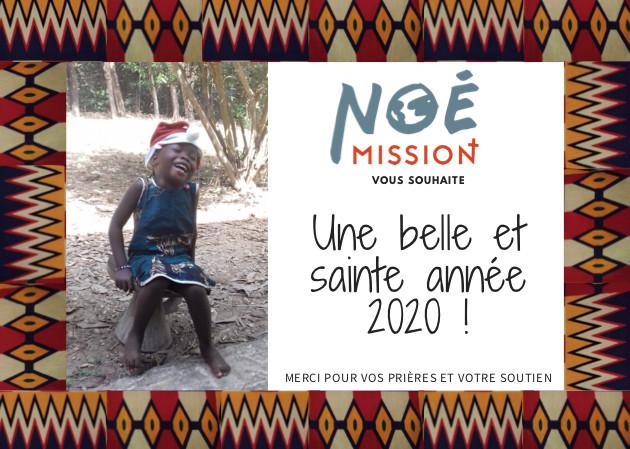 Voeux 2020 de Noé Mission